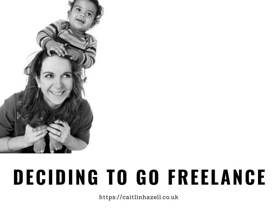 Deciding to go freelance